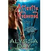 [(Atlantis Redeemed)] [by: Alyssa Day]
