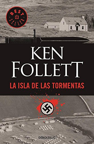 La Isla de Las Tormentas / Eye of the Needle (Best Seller) par Ken Follett