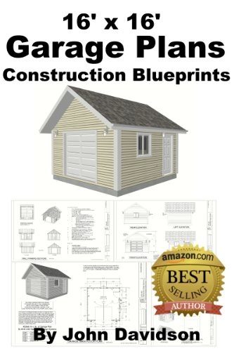 16 X 16 Garage Plans Construction Blueprints Shed Plans Book 1