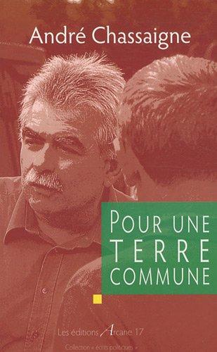 Pour une Terre commune par André Chassaigne