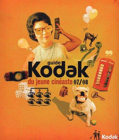 Guide Kodak du jeune cinéaste 2007-2008