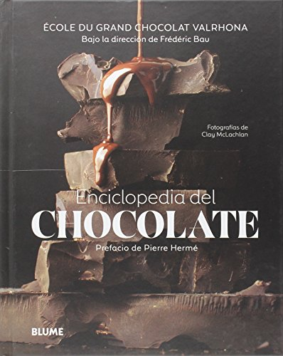 Enciclopedia del chocolate por Frédéric Bau
