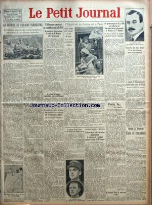 PETIT JOURNAL (LE) [No 22529] du 21/09/1924 - LA GUERRE AU PARADIS TERRESTRE PAR BERTRAND DUPEYRAT - L'ALLEMAGNE POSERAIT SA CANDIDATURE A LA SDN - EN EXPLORANT UN EGOUT A CACHAN DEUX EGOUTIERS SONT ASPHYXIES PAR DES EMANATIONS DELETERES - L'ENFANT ROI DU CINEMA EST A PARIS - LE CAPITAINE WEISS A REUSSI LE RAID AERIEN PARIS RABAT ET RETOUR - L'AFFAIRE DE KERNINON A L'INSTRUCTION - LE BEAU FILS ET LA BRU DU DEFUNT MAINTIENNENT LA VERSION DE L'ACCIDENT MALGRE LE RECIT DE MME LOARER - UN PRELEVEME