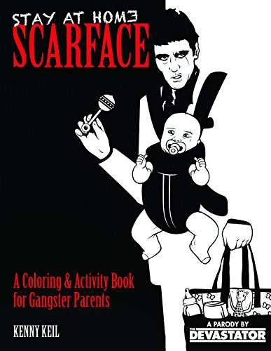 """5. Stay At Home Scarface: A Coloring & Activity Book for """"Gangster Dads"""""""
