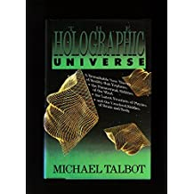 Holographic Universe by Michael Talbot (1991-04-23)