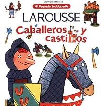 Caballeros y Castillos (Mi Pequena Enciclopedia)