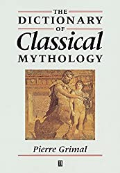 [(The Concise Dictionary of Classical Mythology)] [By (author) Pierre Grimal ] published on (September, 1996)