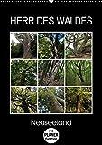 Herr des Waldes - Neuseeland (Wandkalender 2018 DIN A2 hoch): Neuseelands Pflanzen - ökologisch sehr vielfältig - entwickelten sich langsam im ... 14 ... Natur) [Kalender] [Apr 01, 2017] Flori0, k.A.