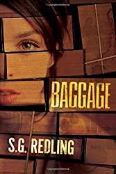 Baggage by S.G. Redling (2016-02-09)