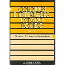 Coloides e interfases. Estado líquido (Actas)