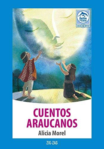 Cuentos araucanos por Alicia Morel
