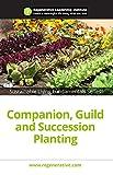 #5: Companion, Guild and Succession Planting