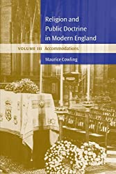 Religion and Public Doctrine in Modern England: Accommodations v. 3 (Cambridge Studies in the History and Theory of Politics)