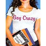 Goy Crazy (English Edition)