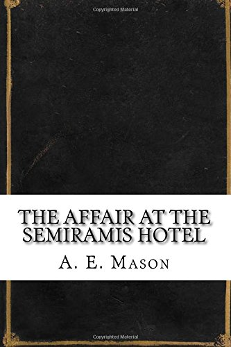 the-affair-at-the-semiramis-hotel