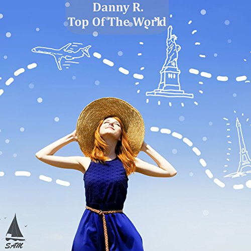 Danny R.-Top Of The World