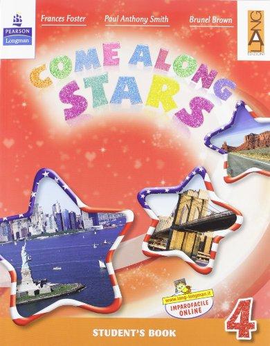 Come along stars. Student's book. Per la Scuola elementare. Con CD-ROM: 4