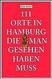 Image of 111 Orte in Hamburg die man gesehen haben muss
