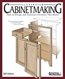 Illustrated Cabinetmaking: How to Design and Construct Furniture That Works (Fox Chap...