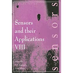 Sensors and Their Applications VIII: Proceedings of the Eighth Conference on Sensors and Their Applications, Held in Glasgow, Scotland, 7-10 September 1997 (Sensors Series)