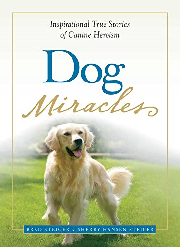 dog-miracles-inspirational-true-stories-of-canine-heroism