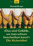 Das sind Gefühle, wo man schwer beschreiben kann - Die Kickerbibel - Harald Braun