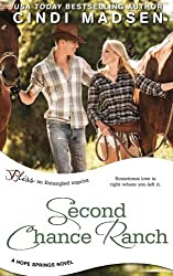 Second Chance Ranch (a Hope Springs novel) by Cindi Madsen (2014-09-12)
