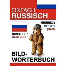 Einfach Russisch - Bildwörterbuch