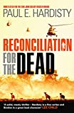Front cover for the book Reconciliation for the Dead by Paul E. Hardisty