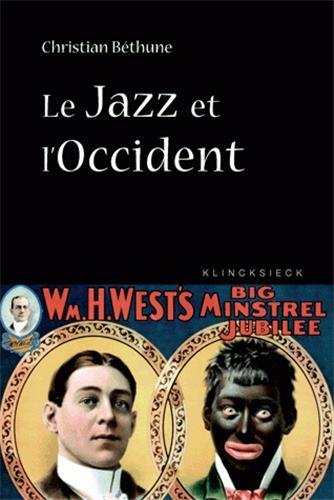 Le Jazz et l'Occident : Culture afro...