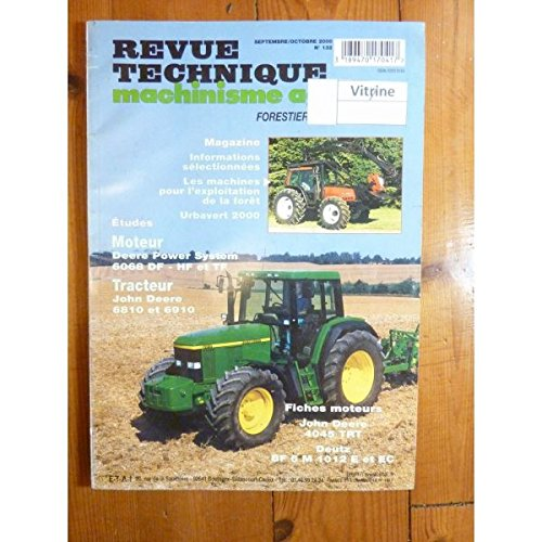 Revue technique machinisme agricole, n° 132 : Moteur Deere power systeme 6068 DF - HF et TF, Tracteur John Deere 6810 et 6910 par Collectif