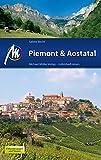 Piemont & Aostatal: Reiseführer mit vielen praktischen Tipps. - Sabine Becht