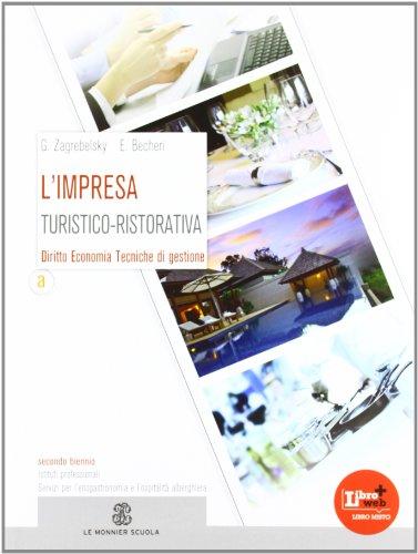 L'impresa turistico-ristorativa. Per gli Ist. professionali alberghieri. Con espansione online: 1