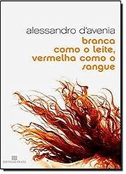 Branca Como Leite, Vermelha Como Sangue (Em Portuguese do Brasil)