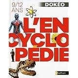 L'encyclopédie Dokéo - 9/12 ans