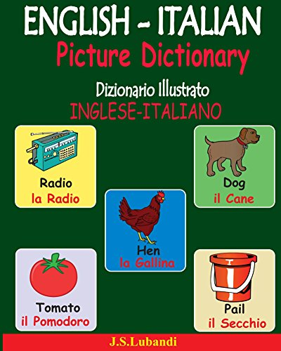 ENGLISH-ITALIAN Picture Dictionary (Dizionario Illustrato INGLESE-ITALIANO)