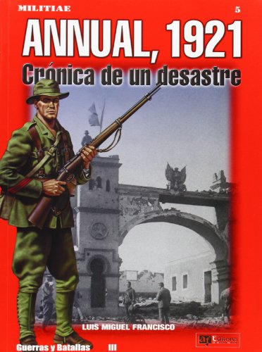 Anual, 1921 cronica de un desastre (Militiae)