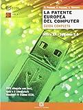 La patente europea del computer. Office XP, Syllabus 5.0. Per le Scuole superiori. Con DVD-ROM