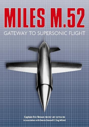 Price comparison product image Miles M.52: Gateway to Supersonic Flight