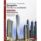 Geografia: Territori e problemi. Con e-book. Con espansione online. Peer le Scuole superiori: 2