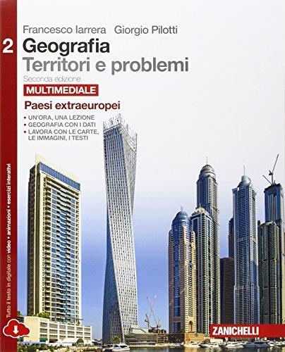 Geografia: Territori e problemi. Peer le Scuole superiori. Con e-book. Con espansione online: 2