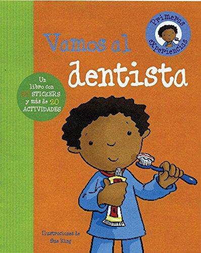Vamos Al Dentista (First Experience)