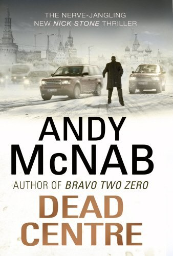 [Dead Centre: (Nick Stone Thriller 14)] [By: McNab, Andy] [September, 2012]