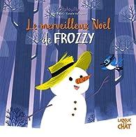 Le merveilleux Noël de Frozzy - Chatouille par Marie Tibi