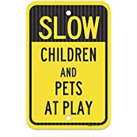 Slow – Children and pets at Play Sign federale 12 x 18 aluminum Sign metal Signs cartelli stradali vintage segni di latta placche decorative Plaque
