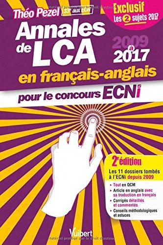 Annales de LCA en Français-Anglais 2009-2017 2ed