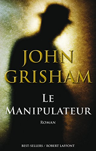 Le Manipulateur (BEST-SELLERS)