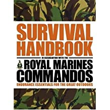 [SURVIVAL HANDBOOK IN ASSOCIATION WITH THE ROYAL MARINES COMMANDOS] by (Author)Towell, Colin on Apr-01-09