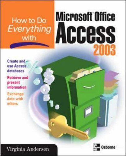 How to Do Everything with Microsoft Office Access 2003 by Virginia Andersen (2003-09-01) par Virginia Andersen;