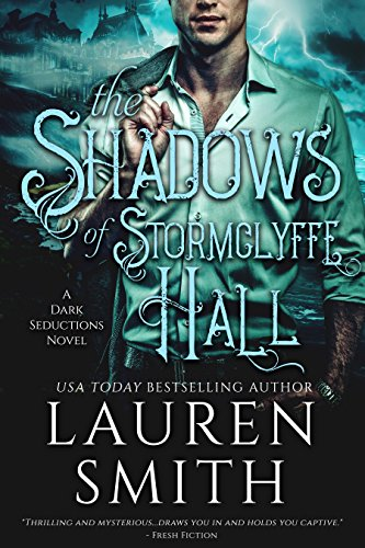 The Shadows of Stormclyffe Hall: A Modern Gothic Romance (The Dark Seductions Series Book 1) (English Edition)